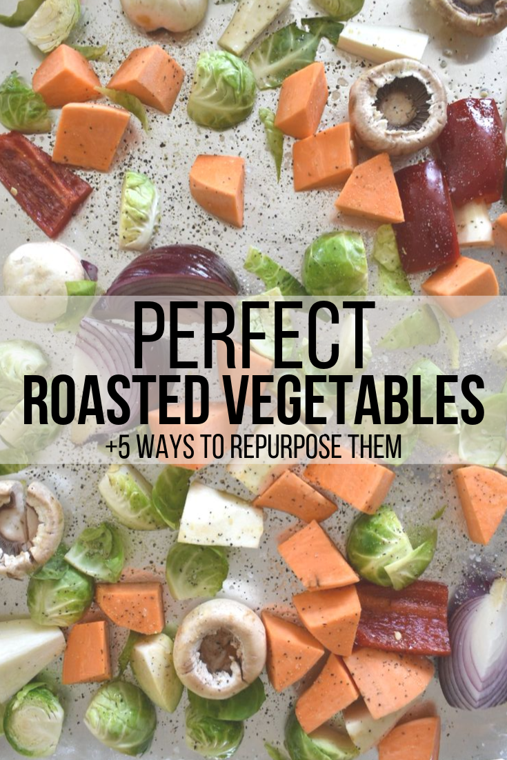 perfect roasted vegetables on sheet pan