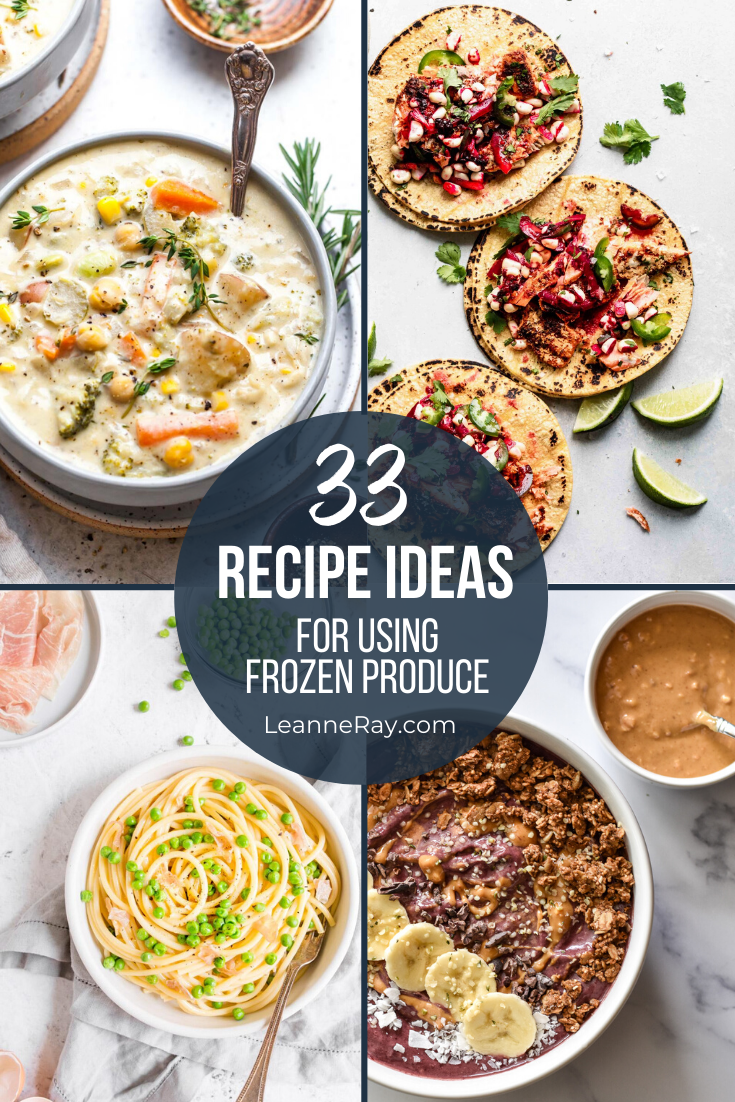 33 recipe ideas for frozen fruits and vegetables pin